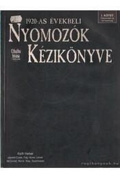 Az 1920-as évekbeli nyomozók kézikönyve - Herber, Keith, Crowe, John - Régikönyvek