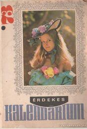 Érdekes Kalendárium 1973 - Régikönyvek