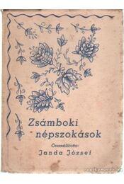 Zsámboki népszokások - Janda József - Régikönyvek