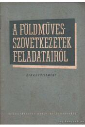 A földművesszövetkezetek feladatairól - Régikönyvek