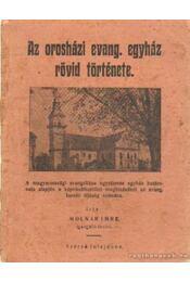 Az orosházi Evang. egyház rövid története - Molnár Imre - Régikönyvek