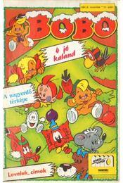 Bobo 1991/8 november 50. szám (4 jó kaland; A nagyerdő térképe; Levelek, címek) - Régikönyvek