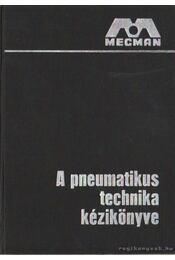 A pneumatikus technika kézikönyve II. kötet - Bergstrand, Gunnar - Régikönyvek