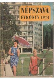 Népszava évkönyv 1974 - Régikönyvek