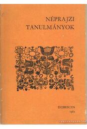 Néprajzi tanulmányok - Balassa Iván, Ujváry Zoltán - Régikönyvek