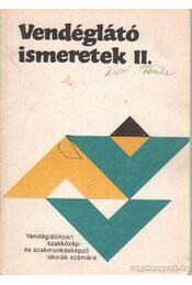 Vendéglátó ismeretek II. - Mohácsi Ferenc - Régikönyvek