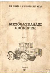 Mezőgazdasági erőgépek - Erdélyi László, Apró Attila, Barancsi Zoltán - Régikönyvek