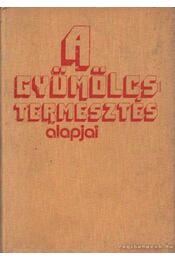 A gyümölcstermesztés alapjai - dr. Gyuró Ferenc - Régikönyvek