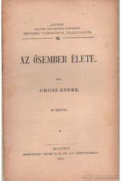 Az ősember élete - Orosz Endre - Régikönyvek