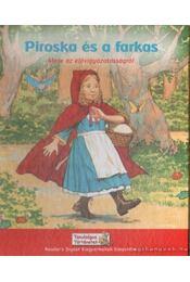 Piroska és a farkas - Beason, Suzanne Gaffney - Régikönyvek