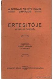 A Szarvasi Ág. Hitv. Evang. Gimnázium Értesítője az 1927-28. tanévről - Raskó Kálmán - Régikönyvek