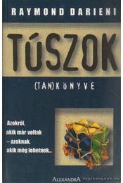 Túszok (Tan)könyve - Darieni, Raymond - Régikönyvek