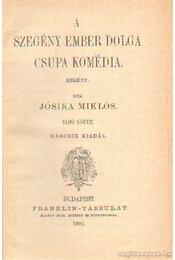 A szegény ember dolga csupa komédia I-II. kötet - Jósika Miklós - Régikönyvek