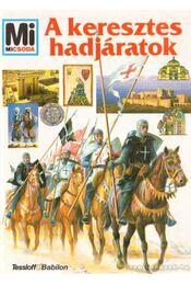 A keresztes hadjáratok - Vasold, Manfred - Régikönyvek