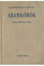 Áramkörök - Retter Gyula - Régikönyvek