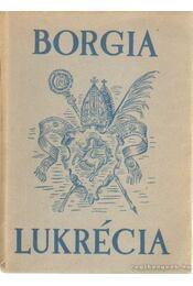 Borgia Lukrécia - Régikönyvek