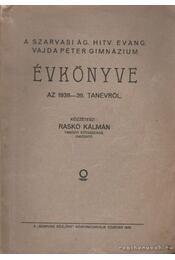 A Szarvasi Ág. Hitv. Evang. Vajda Péter Gimnázium Évkönyve az 1938-39. tanévről (sötét barna) - Raskó Kálmán - Régikönyvek