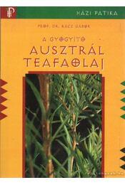 A gyógyító ausztrál teafaolaj - Dr. Rácz Gábor - Régikönyvek