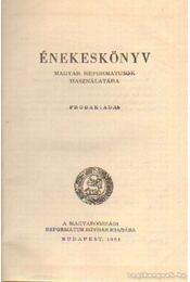 Énekeskönyv a magyar reformátusok használatára - Régikönyvek