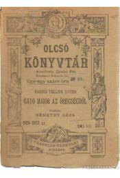 Cato Maior - Az öregségről - Régikönyvek
