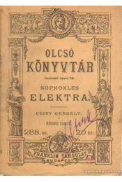 Elektra - Sophoklés - Régikönyvek