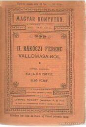 II. Rácóczi Ferenc vallomásaiból - Régikönyvek