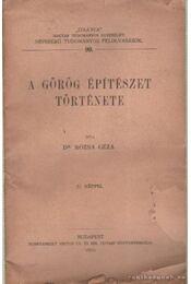 A görög építészet története - Rózsa Géza dr. - Régikönyvek