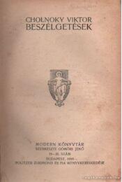 Cholnoky Viktor - Beszélgetések - Gömöri Jenő - Régikönyvek
