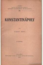 Konstantinápoly - Záray Jenő - Régikönyvek