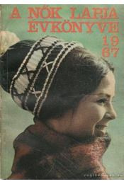 A Nők Lapja Évkönyve 1967 - Némethi Irén - Régikönyvek