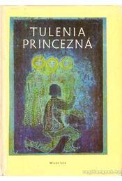 Tulenia princezná - Chmelová, Elena - Régikönyvek