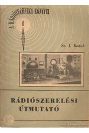 Rádiószerelési útmutató - Elykin, J. M., Bodak, Sz. I., Lusnikov, A. A., Tulajev, G. G. - Régikönyvek