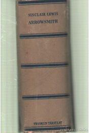 Dr. Arrowsmith I-II. kötet egyben - Lewis,Sinclair - Régikönyvek