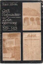 Csót, Hajmáskér, Zalaegerszeg 1919-1923 - Rácz István - Régikönyvek