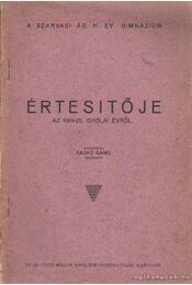 A Szarvsi Ág. H. Ev. Főgimnázium Értesítője az 1924-25 iskolai évről - Saskó Samu - Régikönyvek