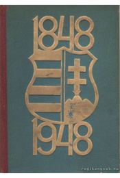 1848-1948 Száz év a szabadságért - Szendrő Ferenc - Régikönyvek