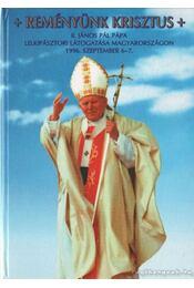 Reményünk Krisztus - Egresits Ferenc - Régikönyvek