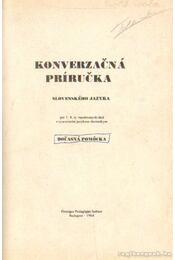 Konverzacná prirucka slovenského jazyka - Hollósy Zsuzsanna - Régikönyvek