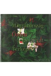 Magyarország öröm és bánat térképe - Vekerdy Tamás, Dózsa Tamás, Horwath Éva, Vásárhelyi Judit - Régikönyvek