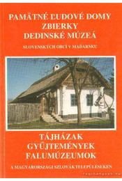 Tájházak, gyűjtemények, falumúzeumok a magyarországi szlovák településeken (szlovák nyelvű) - Krupa András - Régikönyvek