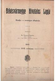 Békésvármegye Hivatalos Lapja 1914 - Régikönyvek