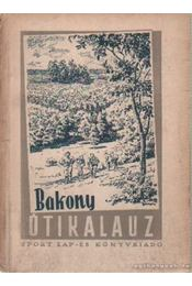 Bakony útikalauz - Darnay Béla - Régikönyvek
