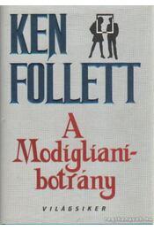A Modigliani-botrány - Ken Follett - Régikönyvek