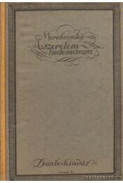 A szerelem tudománya - Mereskovszkij - Régikönyvek