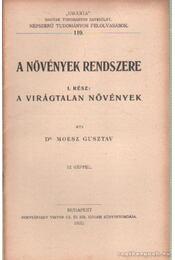 A növények rendszere I. rész - Moesz Gusztáv - Régikönyvek