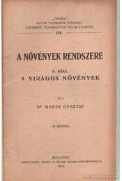 A növények rendszere II. rész - Moesz Gusztáv - Régikönyvek