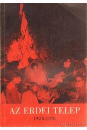 Az erdei telep 1928-1978 - Réti László, Róder László - Régikönyvek