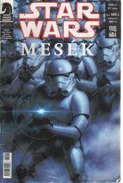 Star Wars 2006/6. 57. szám - Mesék - Williams, Rob, Ian Edginton, Hamner, Cully, Pugh, Steve, Lacombe, Michel - Régikönyvek