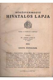 Békésvármegye hivatalos lapja 1933. XXXVI. évfolyam (teljes) - Dr. Uhrin László (szerk.) - Régikönyvek