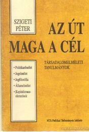 Az út maga a cél - Szigeti Péter - Régikönyvek